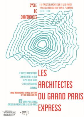 Des conférences « Les Architectes du Grand Paris Express » à la Maison de l'Architecture