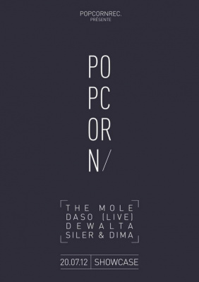 Popcorn Records Night : The Mole, Dewalta, Daso, Siler & Dima