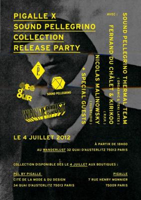 """ÉTÉ D'AMOUR """"PIGALLE X SOUND PELLEGRINO COLLECTION RELEASE PARTY"""""""