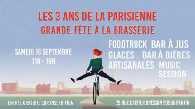 Grande fête de la brasserie La Parisienne pour ses trois ans !