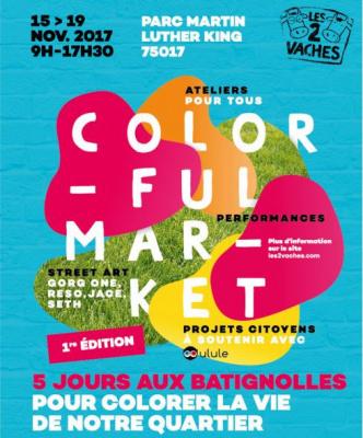 Le Colourful Market, un événement joyeux, convivial et engagé aux Batignolles