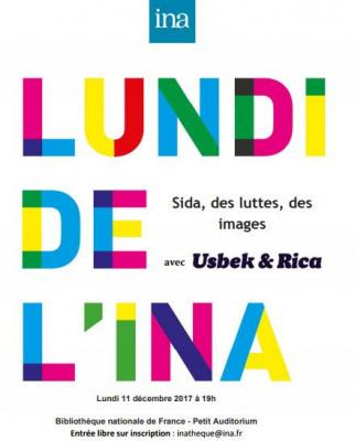Lundi de l'INA avec Usbek & Rica : Sida, des luttes, des images