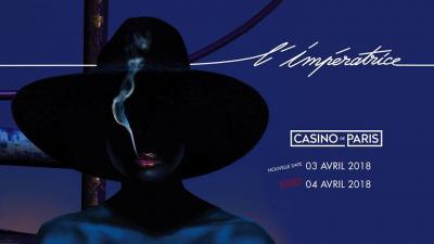 L'Impératrice annonce une nouvelle date au Casino de Paris !