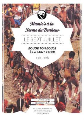 Mamie's à la Ferme du Bonheur : Bouge ton boule à la Saint Raoul