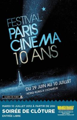 Soirée de Cloture du Festival Paris Cinéma @ WANDERLUST