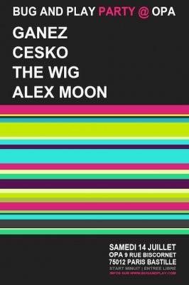 Bug And Play avec Ganez, Alex Moon, Cesko et The Wig