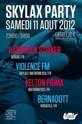 SKYLAX PARTY W/ HARDROCK STRIKER * VIOLENCE FM * KELTON PRIMA * BERNADOTT