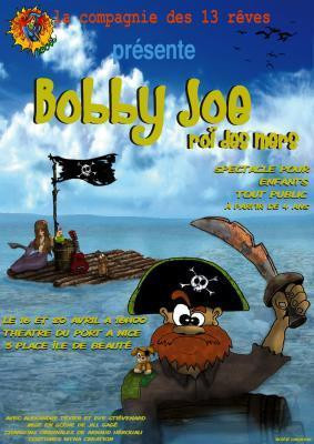 Bobby Joe, Roi des mers
