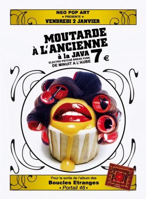 Soirée, Paris, Moutarde à l'ancienne, Java, Boucles Etranges