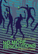Soirée, Paris, No more resolutions, Nouveau Casino, Vand Vand, Crazy B, Med Damon, Wizman
