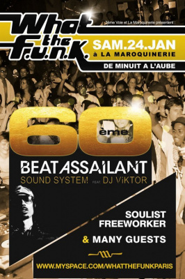 Soirée, Paris, Clubbing, What the Funk, Beat Assailant, Soulist ,Freeworker, Maroquinerie