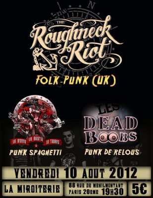 The Roughneck Riot + La Bonne, la brute et le truand + Les Dead Boobs
