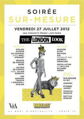 SUR-MESURE : V&A présente Friday Late Paris : The London Look @ WANDERLUST