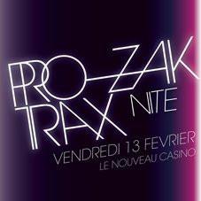 Soirée, Paris, Clubbing, Nouveau Casino, Prozak