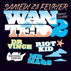 Soirée, Paris, Clubbing, Nouveau Casino, Wanted