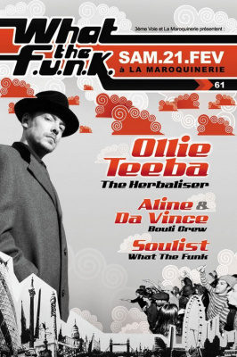 Soirée, Paris, Clubbing, Maroquinerie, What The Funk, Herbaliser, Ollie Teeba, Aline, Nova, Soulist