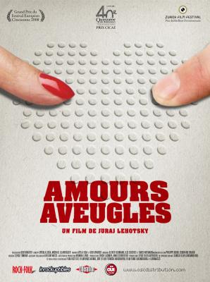 Cinéma, Amours Aveugles