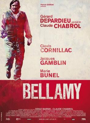 Cinéma, Bellamy, Claude Chabrol, Gérard Depardieu, Clovis Cornillac, Jacques Gamblin, Marie Bunel, Vahina Giocante