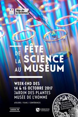 La Fête de la Science 2017 au Muséum - Jardin des Plantes