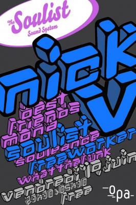Soulist Sound System, Nick V, Freeworker, Soulist, OPA