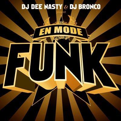 En Mode Funk, Bronco, Dee Nasty, Paris, Soirée