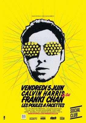 Calvin Harris, Franki Chan, Poules à facettes, Social Club, Paris