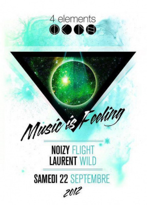 Music is feeling w/ Laurent Wild & Noizyflight
