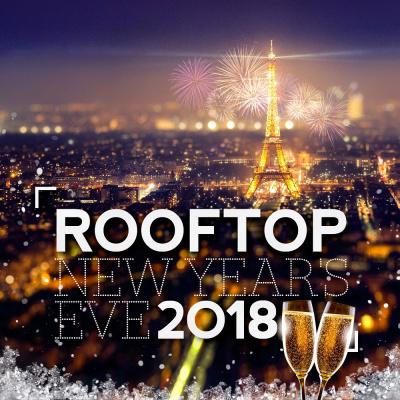 ROOFTOP NEW YEAR'S EVE 2018 (Réveillon avec Vue Panoramique)