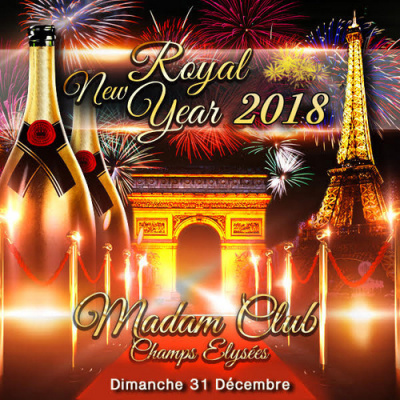 ROYAL NEW YEAR PARTY 2018 CHAMPS ELYSEES TOUT COMPRIS