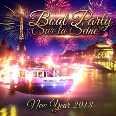 PARIS BOAT PARTY NEW YEAR SUR LA SEINE 2018 ( BATEAU BUFFET FETE )