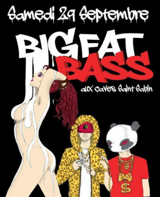Big Fat Bass # 1 : Moombahcore/Trap/Glitch/Hip Hop/Moombahton/ Glitch Hop