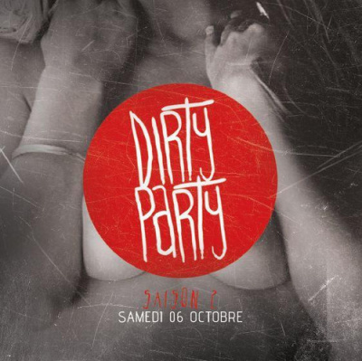Dirty Party S2#1 Dirty/Trash/Hard Electro w/ NEUS