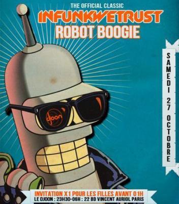 "INFUNKWETRUST ""Robot Boogie"""