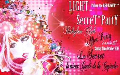 Light... Secret Party, Follow the Red Light