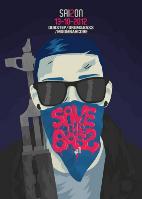 Save The Bass S2#1 : Dubstep/Drum&Bass/Moombahcore Party W/ ARKASIA
