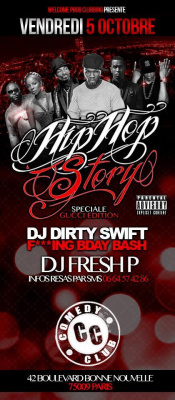 ??CE VENDREDI 05/10 HIP-HOP STORY - SPECIALE GUCCI EDITION & DJ DIRTY SWIFT F***ING BDAY BASH @ COMEDY CLUB !!! !!! ??