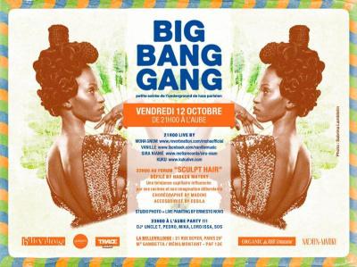 BIG BANG GANG PARTY spécial SCULPT HAIR