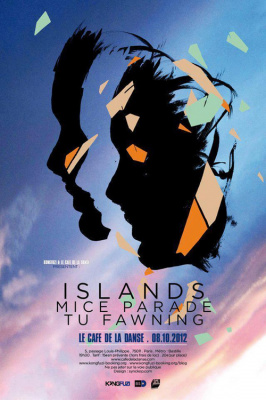 ISLANDS + MICE PARADE + TU FAWNING