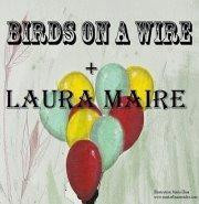 Birds on a Wire + Laura Maire