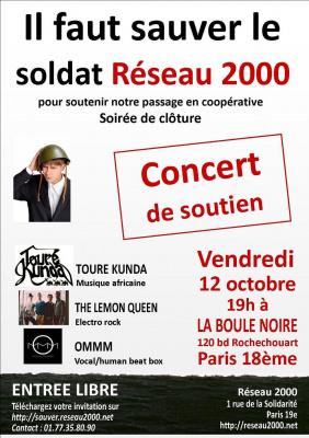 """Concert TOURE KUNDA, LEMON QUEEN ET OMMM : soutien à """"il faut sauver le soldat Réseau 2000"""""""