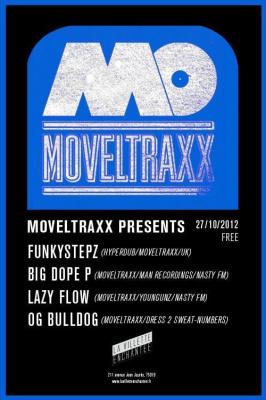 MOVELTRAXX presents : FUNKYSTEPZ, BIG DOPE P, LAZY FLOW, OG BULLDOG entrée libre