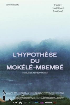 Avant-première du film L'Hypothèse du Mokélé-Mbembé de Marie Voignier