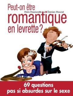 Peut on être romantique en levrette. Livre Maia Mazaurette