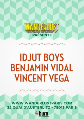 WANDERLUST present IDJUT BOYS ALL NIGHT LONG