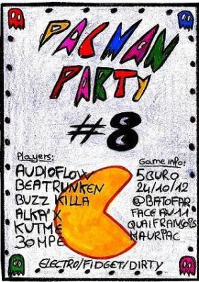 PACMAN PARTY #8 @ BATOFAR