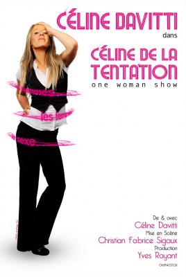 Céline Davitti dans Céline de la tentation