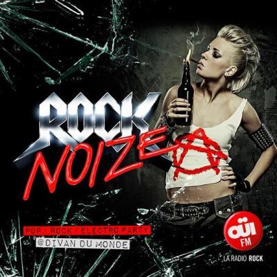 Rock Noize ( OUÏ FM Dj Set ) Entrée Gratuite