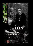THE MEMBERS + T.I.T.S