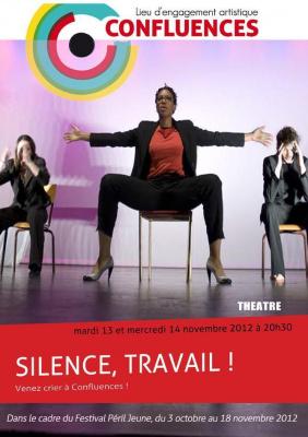 """Lecture - Mise en Espace de """"Silence, Travail !"""""""