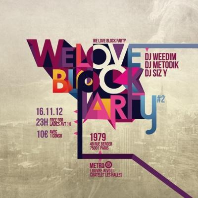 WE LOVE BLOCK PARTY #2
